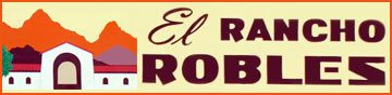 El Rancho Robles,  Historic Arizona Guest Ranch